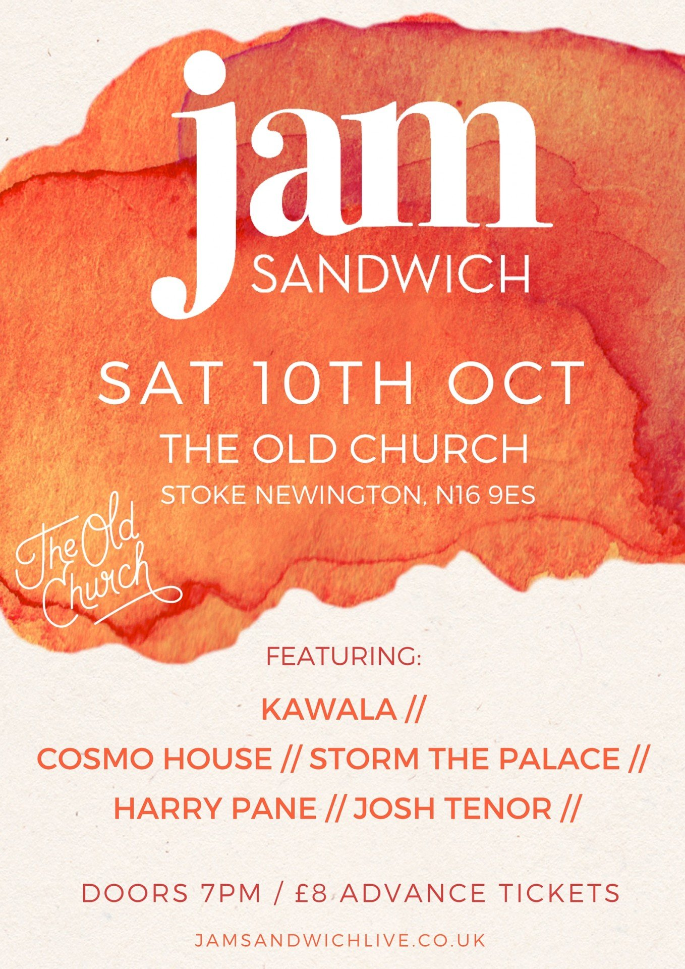 Jam Sandwich at The Old Church Saturday 10th October featuring Kawala, Storm the Palace, Cosmo House, Josh Tenor, Harry Pane.