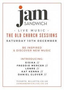 Old Church Sessions Saturday 10th December 2016 Live Music Stoke Newington | Jam Sandwich