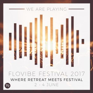 Playing FloVibe Festival 2017