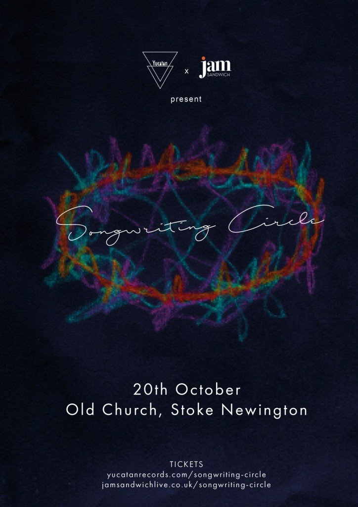 Songwriting circle poster 20th october 2017 Stoke Newington Jam Sandwich Live